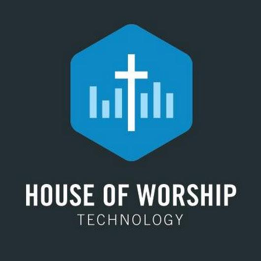 House of Worship Technology