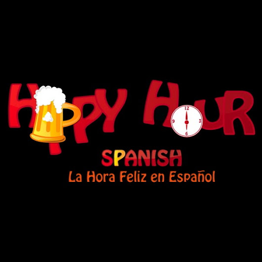 Happy Hour Spanish