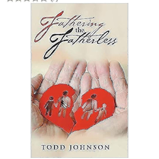 Fathering The Fatherless toddjohnson