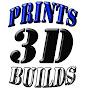 3D Prints&Builds