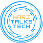 Hari Talks Tech